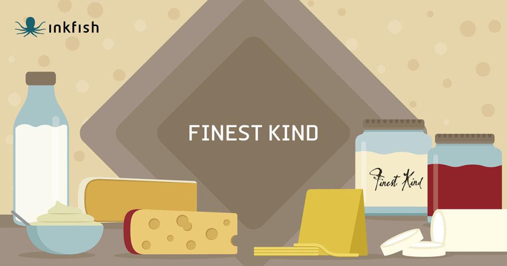 , Finest Kind