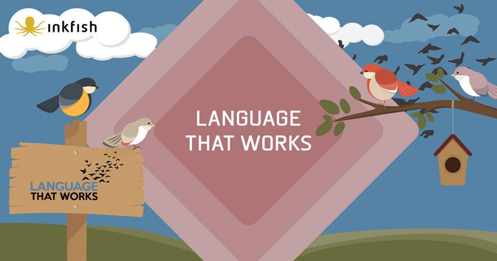 , Language that works